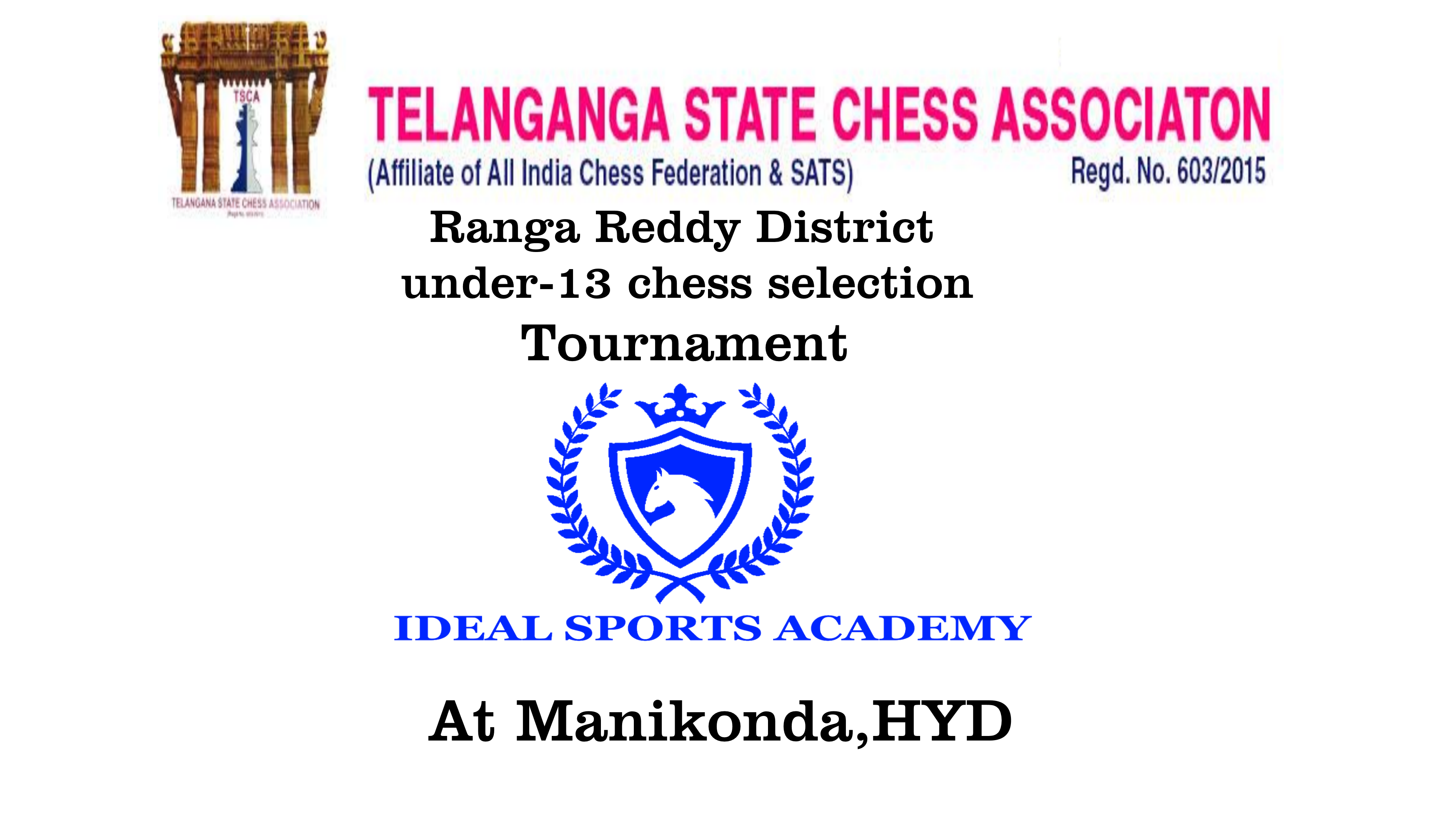 Chess Tournament - Age Under 13 - RangaReddy District Level Selection