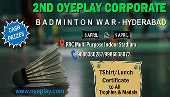 2nd OyePlay Corporate Badminton WAR - Hyderabad