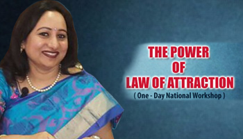 Exclusive Workshop on Power of Law of Attraction