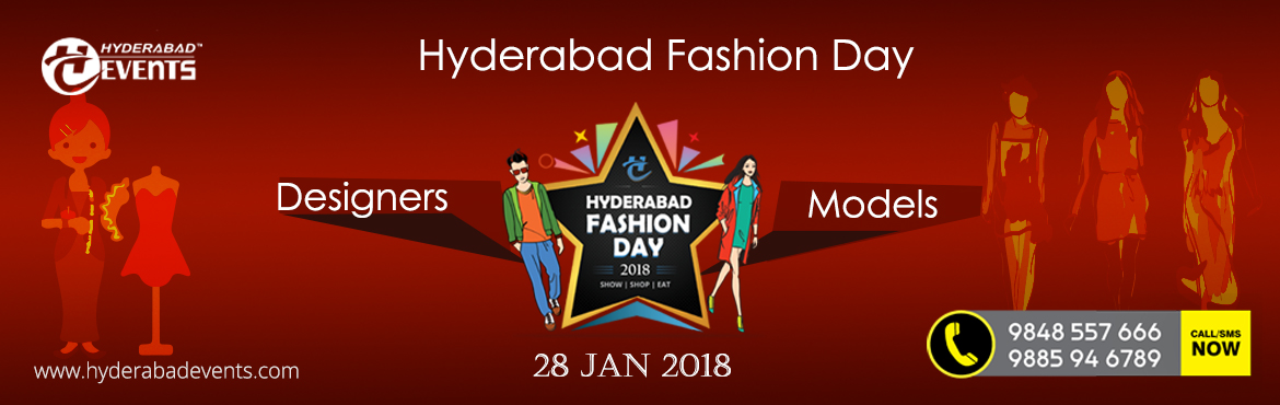 Hyderabad Fashion Day 2018 by HEIT