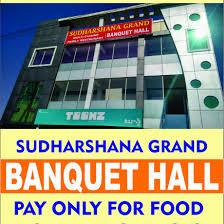 Sudharshana Grand Ac Banquet Halls